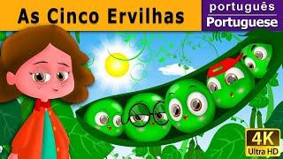 As Cinco Ervilhas - Contos de Fadas - 4K UHD - Portuguese Fairy Tales