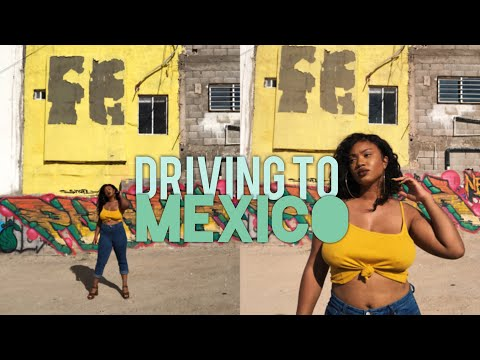 TRAVEL TUESDAY | DRIVING TO MEXICO!
