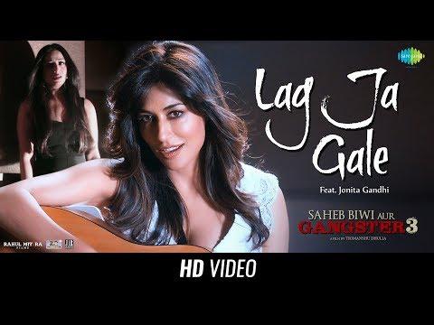 LAG JA GALE LYRICS - Saheb Biwi Aur Gangster 3 | Sanjay Dutt | Chitrangada | Jonita Gandhi | Mahie Gill