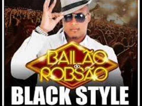 Baixar Black Style 2013 [Bailão do Robsão] - O poder está na Tcheca