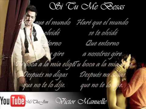 Victor Manuelle - Si tu me besas.