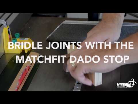 Bridle Joints with the MATCHFIT Dado Stop by Microjig