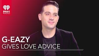 G-Eazy Gives Fans Love Advice