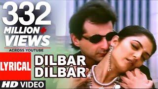 Dilbar Dilbar Lyrical Video | Sirf Tum | Sushmita Sen, Sanjay Kapoor