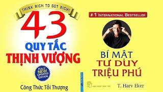 43 QUY TẮC THỊNH VƯỢNG - Bí Mật Tư Duy Triệu Phú | Lê Trọng Tấn