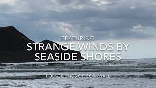 Blowing My Own Trumpet - Strange winds by Seaside shore
