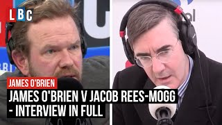 James O'Brien v Jacob Rees-Mogg On Brexit - Interview In Full - LBC