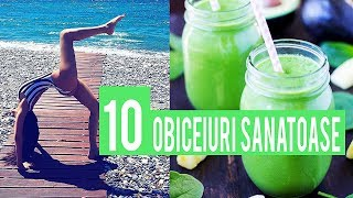 10 OBICEIURI SIMPLE PENTRU O VIATA SANATOASA / 10 HEALTHY HABITS  [HD]