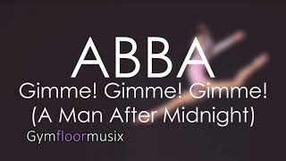 ABBA Gimme! Gimme! Gimme! (A MAN AFTER MIDNIGHT) - Gymnastic floor music