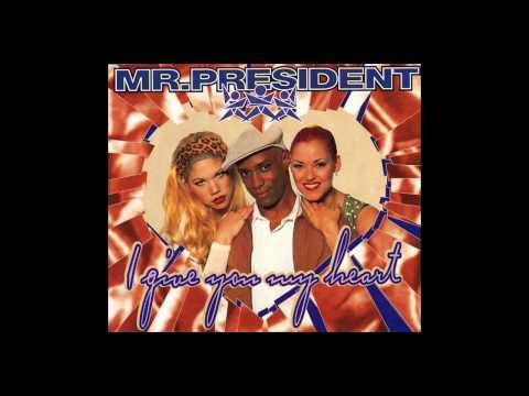 Mr. President - i give you my heart (Extended Mix) [1996]
