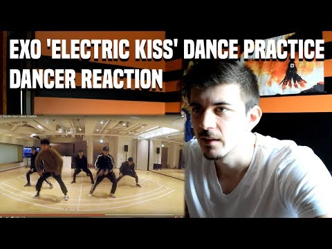 EXO 'Electric Kiss' Dance Practice | DANCER REACTION