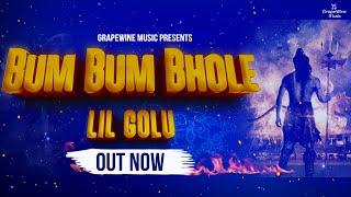 Bum Bum Bhole – Lil Golu Video HD