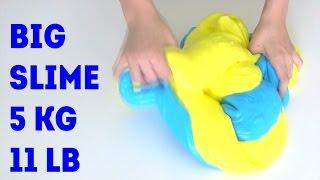 BIG SLIME How to make GIANT SLIME 5000 gram (11 LB) DIY