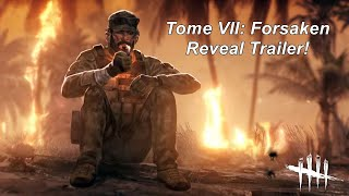 Dead by Daylight | Tome VII: FORSAKEN Reveal Trailer #DeadbyDaylightPartner