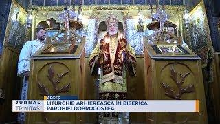 Liturghie arhiereasca in biserica Parohiei Dobrogostea