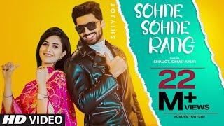 Sohne Sohne Rang – Shivjot Ft Simar Kaur Video HD