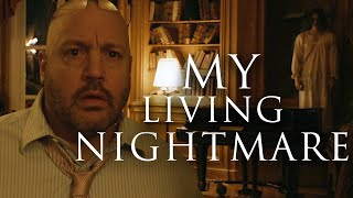 My Living Nightmare | Kevin James Short Film