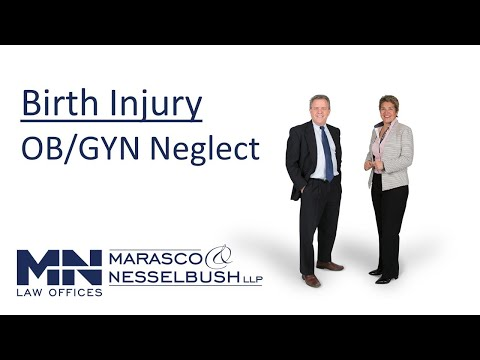 OB/GYN and Birth Injury Medical Negligence - Marasco & Nesselbush, LLP