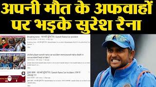 Suresh Raina hits back at the fake news of his death..