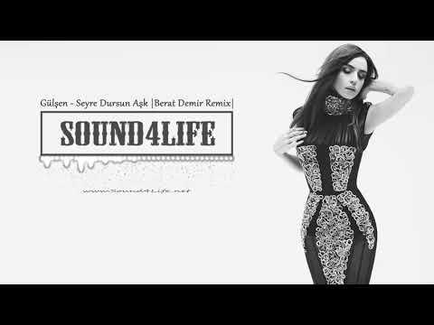 Gülşen - Seyre Dursun Aşk (Berat Demir Remix) #Sound4Life