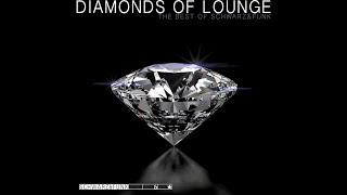 best-of-lounge-music-by-schwarz-funk-diamonds-of-lounge.jpg