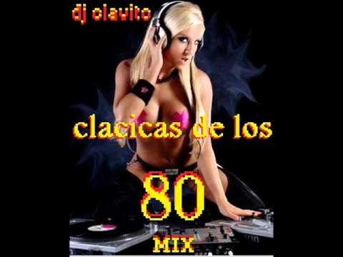 MIX CLASICOS  DE LOS 80 DJ CLAVITO