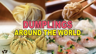 18 DELICIOUS Dumplings From Around the World
