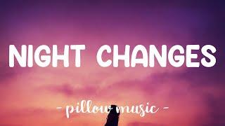 Night Changes - One Direction (Lyrics) 🎵