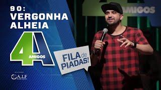 FILA DE PIADAS - VERGONHA ALHEIA - #90 Participação Luca Mendes