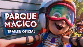 Parque Mágico | Tráiler Oficial | Paramount Pictures México