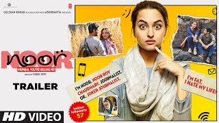 Noor 2017 Movie Trailer – Sonakshi Sinha