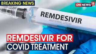 ICMR To Include Remdesivir In New COVID-19 Treatment Proto..