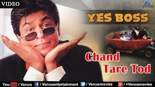 Chand Tare Tod Full Video Song | Yes Boss | Shahrukh Khan, Juhi Chawla | Abhijeet - Bollywood Song