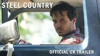 Steel Country Trailer | In Select Cinemas & On Demand 19 April HD