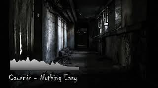 Causmic - Nothing Easy