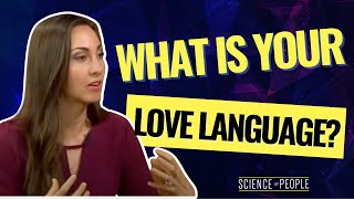 Find Your Love Language and Improve Your Relationship's Communication