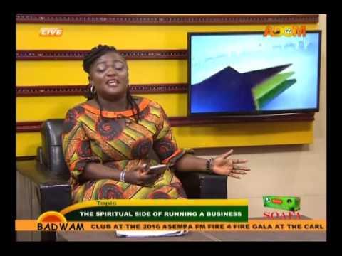 Spiritual Side of Running Business - Afisem on Adom TV(23-8-16)