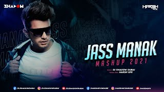 Jass Manak Mashup (Biggest Hits) – DJ Shadow Dubai