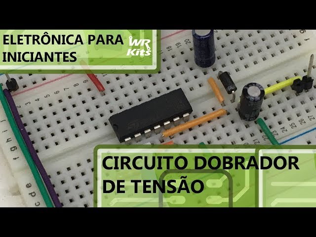 CIRCUITO DOBRADOR DE TENSÃO | Eletrônica para Iniciantes #081