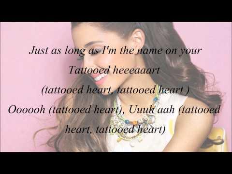 Ariana Grande - Tattooed Heart (with Lyrics)