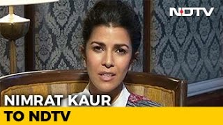 Nimrat Kaur On The Test Case: It's Been Very Emotional