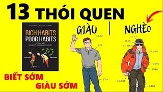 13 Thói Quen Khác Biệt Người Giàu và Người Nghèo [RICH HABITS - POOR HABITS] Biết Sớm Giàu Sớm!