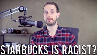 On the 'Racist' Starbucks Arrest | What Really Happened?