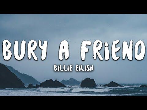 Billie Eilish - bury a friend (Lyrics)