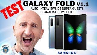 Vidéo-Test : TEST : GALAXY Fold V1.1 Samsung (avec Guests et Analyses !)