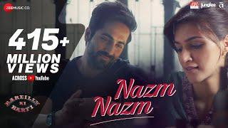Nazm Nazm - Lyrical   Bareilly Ki Barfi   Kriti Sanon, Ayushmann Khurrana & Rajkummar Rao   Arko