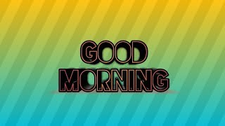 WhatsApp good morning wishes- good morning massage, GIF, quotes, status love song