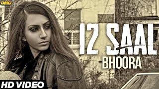 12 Saal – Bhoora