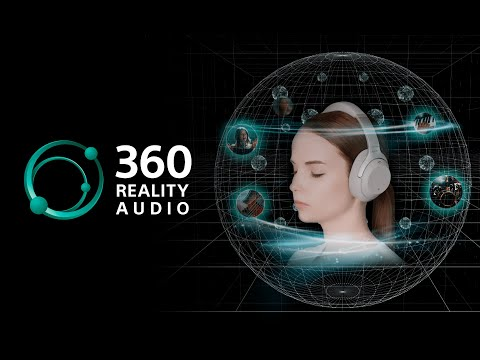 Sony's 360 Reality Audio | The Future of Music