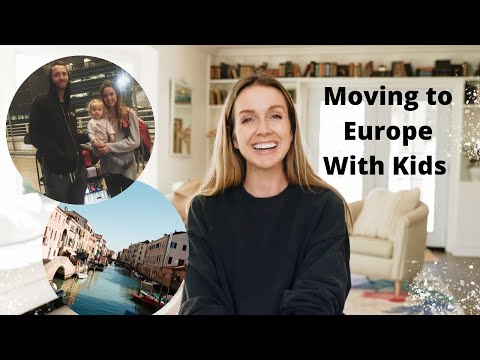 Moving to Europe With Kids - 8 Tips for Moving to Europe as a Family!